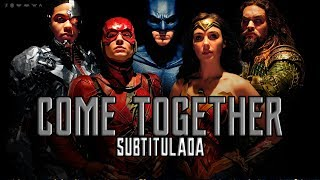 Download Lagu Come Together | Sub. Español  [Justice League theme] Mp3