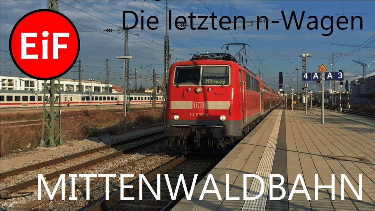 Die Letzten N Wagen Teil 21 Die Mittenwaldbahn