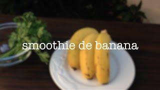 Receita - Smoothie De Banana