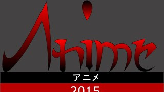 Upcoming Anime: 2015 Spring