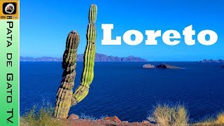Tips para visitar Loreto, Baja California Sur / Tips to visit Loreto in Baja.