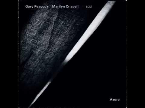 Gary Peacock, Marilyn Crispell - Azure