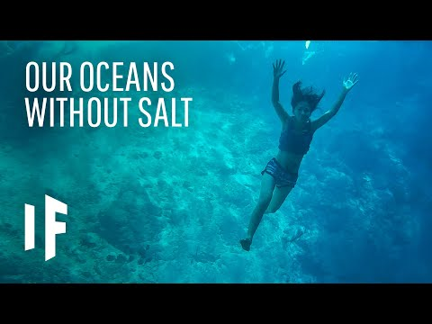 What If All The Sea Water Becomes Fresh Water?