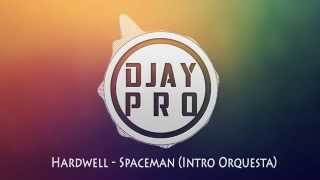 Hardwell - Spaceman (Orchestral Intro Edit) Free Download