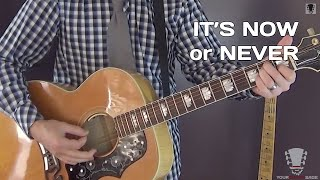 It's Now or Never by Elvis Presley- Guitar Lesson