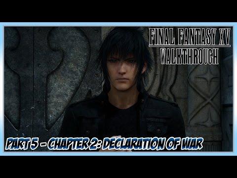 Final Fantasy XV Walkthrough Part 5 - Chapter 2: Declaration of War