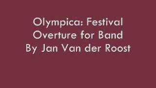 olympica festival overture for band by jan van der roost