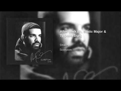 Drake- After Dark (Ft. Static Major & Ty Dolla Sign