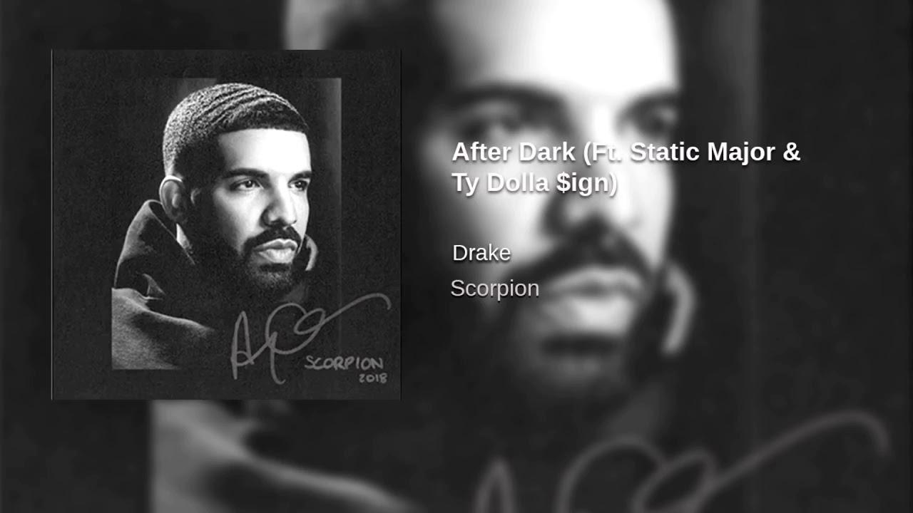 Drake- After Dark (Ft. Static Major & Ty Dolla Sign #1