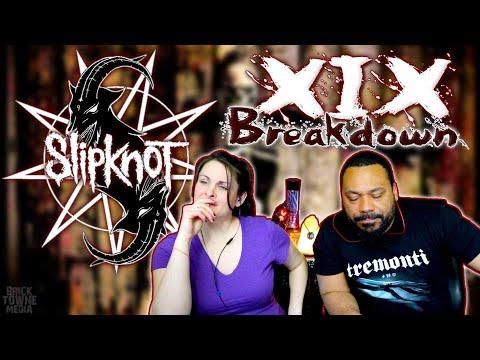 SLIPKNOT XIX Reaction!!!