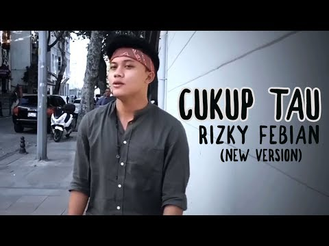 Rizky Febian - Cukup Tau  New Version