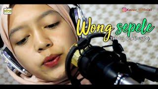 Wong Sepele  -   Ndarboy Genk   Cover By Sofi   #keceschannel