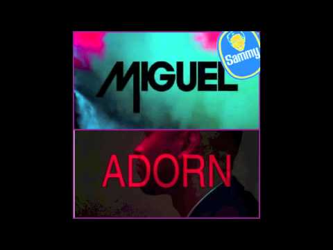 Miguel - Adorn (Sammy Bananas Bootleg)