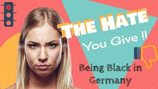 Black People Should NOT Live in Germany