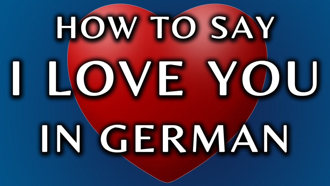 How to say i love you in german