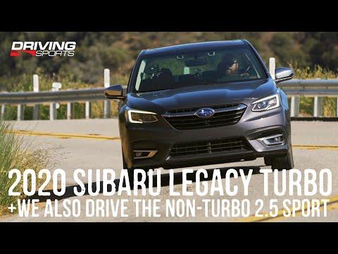 2020 Subaru Legacy Touring XT Turbo and 2.5i Sport Reviewed