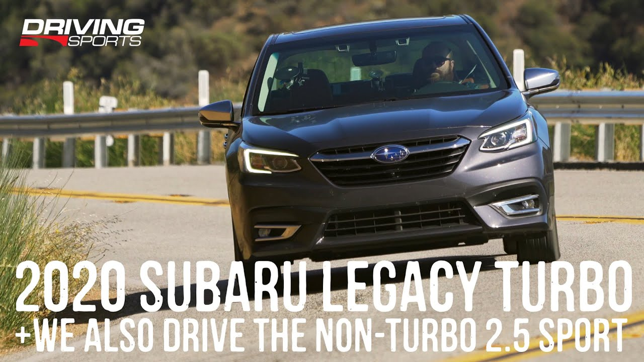 2020 Subaru Legacy Touring Xt Turbo And 2 5i Sport Reviewed Youtube