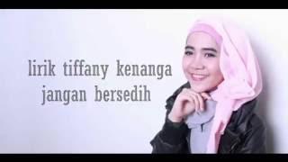 Tiffany Kenanga - Jangan Bersedih Lirik