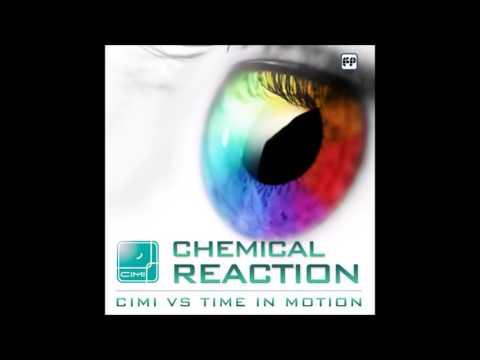 Cimi Vs Time In Motion - Chemical Reaction [Full EP]