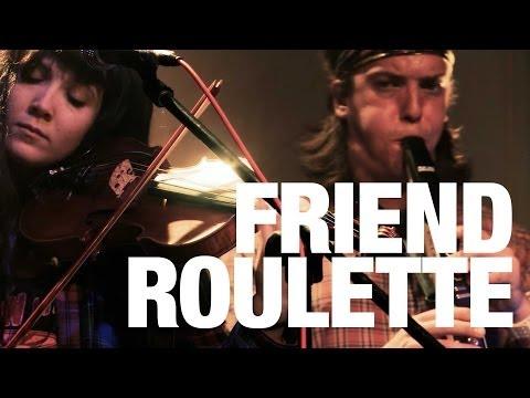 Friend Roulette