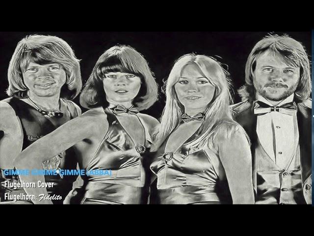 Gimme Gimme Gimme (ABBA) - Flugelhorn Cover
