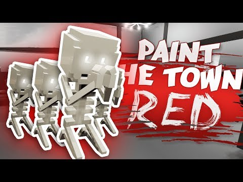 INSANE CHAOS BY THE SKELETONS (Paint the Town Red Funny Gameplay)