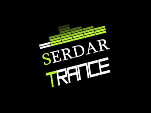 Serdar Trance Episode 6 #STE6