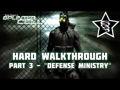 Splinter Cell | Mission 3 | Defense Ministry | PC | Hard Difficulty
