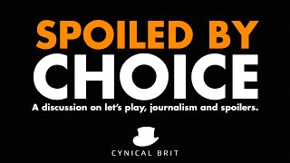 Spoiled by Choice - A discussion on let's play, journalism and spoilers