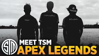 Meet TSM Apex Legends
