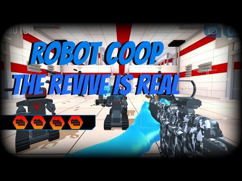 ROBOTS COOP WITH [  KingAlexpro Gaming  ] THE  REVIVE IS REAL !!!!