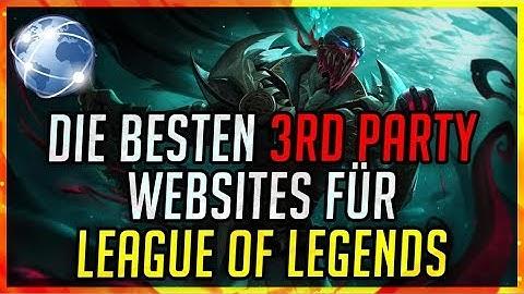 Die BESTEN 3rd Party Websites für LOL im Ranked [League of Legends]