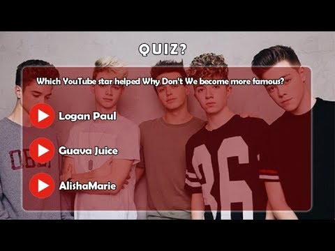 If You Are A Why Don't We Fan,you Must Pass This Quiz!