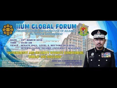 IIUM GLOBAL FORUM: PREMIER LECTURE