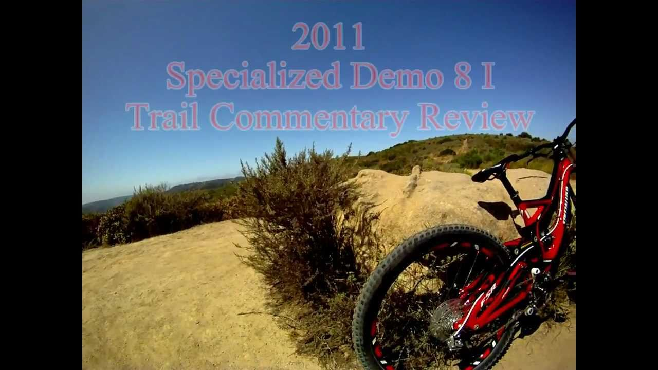 f2e8adeae39 2011 Specialized Demo 8 On-Trail Review - YouTube