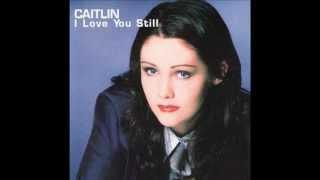 Caitlin   I