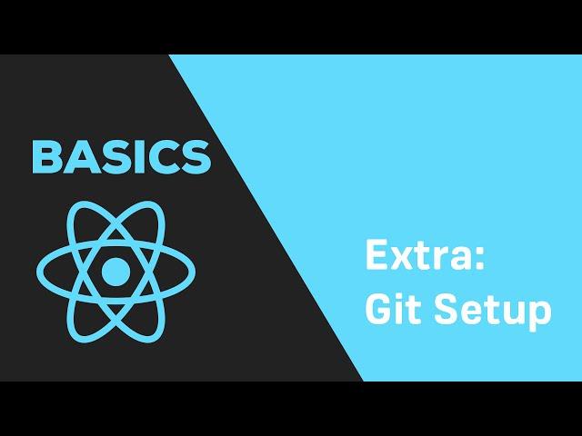 ReactJS Basics - #2.5 Set up Git