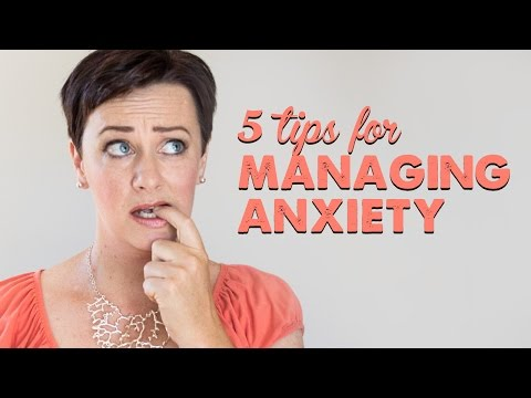 5 Tips for Managing Anxiety | A Thousand Words