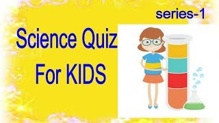 Science quiz forKIDS,science quiz for class 1,science quiz for class 4,hard science quiz/#scince#kid