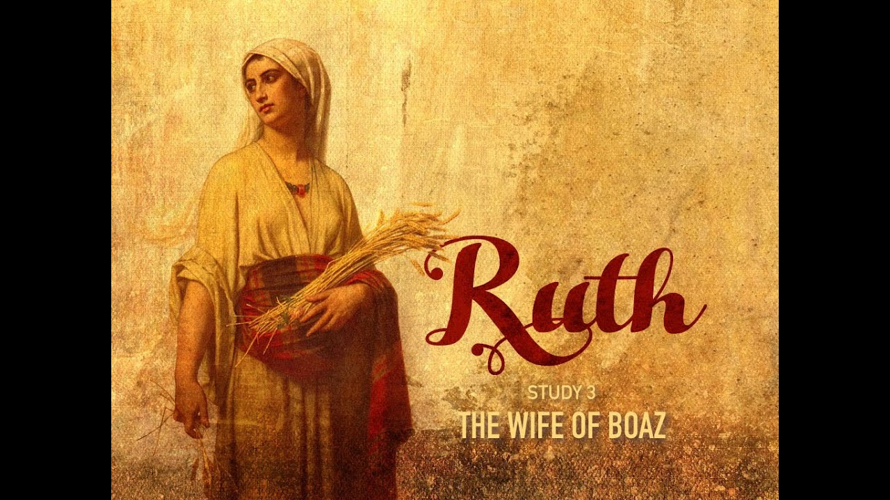 Ruth: A Bible Study Guide for Women — The Gospel of Christ