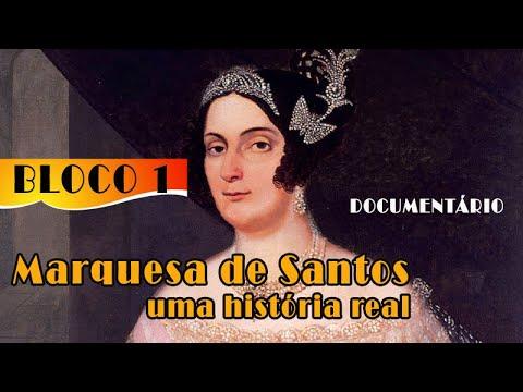 MARQUESA DE SANTOS UMA HISTORIA REAL