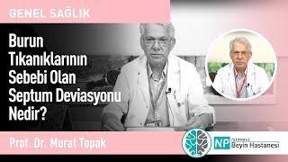 Burun Tıkanıklarının Sebebi Olan Septum Deviasyonu Nedir?