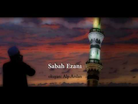 Muhteşem Sabah Ezanı - Call to the morning prayer