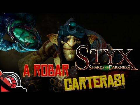 A ROBAR CARTERAS   STYX Shards of darkness c/ None   Sigilo