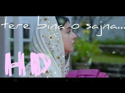 tere-bina-o-sajna-new-sad-song-2018-latest-in-hindi