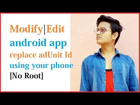 How to Edit | modify apk android application to change adunit Id and earn money