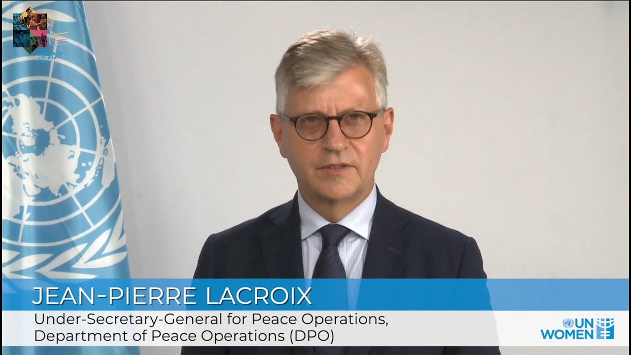 Making Parity a Reality in the UN | USG Jean-Pierre Lacroix  - 21:56-2021 / 10 / 15