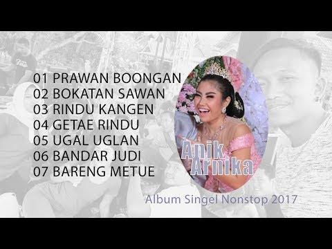 Anik Arnika - Singel Nonstop Album Live Terbaru 2017