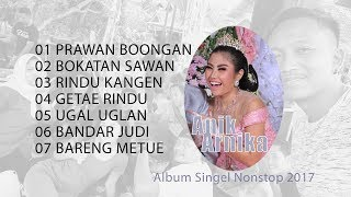 Anik Arnika Singel Nonstop Album Live Terbaru 2017