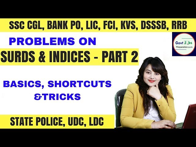 Surds And Indices Problems with Formulas And Tricks - Shortcuts